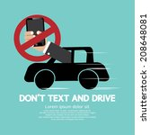 don't text and drive vector... | Shutterstock .eps vector #208648081