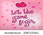 """let the game begin""  the quote ... 