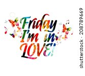 friday i'm in love design with... | Shutterstock .eps vector #208789669