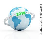 New Year 2015 around Earth planet isolated on white background - stock photo