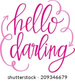 hello darling | Shutterstock .eps vector #209346679