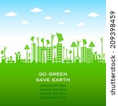 green city or go green or save... | Shutterstock .eps vector #209398459
