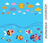 fish  sea  clouds  sun summer...   Shutterstock .eps vector #210185329