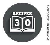 cookbook sign icon. 30 recipes...