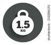 weight sign icon. 1.5 kilogram  ...