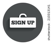 sign up sign icon. registration ...