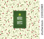 christmas and new year. vector... | Shutterstock .eps vector #210322885