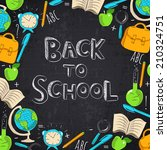 back to school blackboard... | Shutterstock .eps vector #210324751