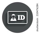 id card sign icon. identity...