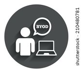 byod sign icon. bring your own... | Shutterstock . vector #210480781