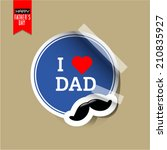 vector fathers day sticker with ... | Shutterstock .eps vector #210835927