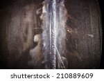 the close up weld on a steel... | Shutterstock . vector #210889609