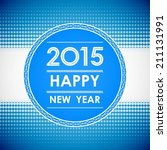 happy new year 2015 in circle... | Shutterstock .eps vector #211131991