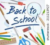 back to school supplies tools... | Shutterstock .eps vector #211213927