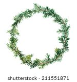spruce wreath   fir tree.... | Shutterstock . vector #211551871