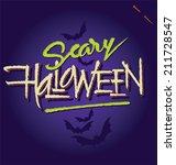 halloween hand lettering   ... | Shutterstock .eps vector #211728547