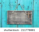 Blank Weathered Sign With...