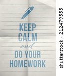 keep calm and do your homework...   Shutterstock .eps vector #212479555