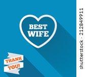 best wife sign icon. heart love ... | Shutterstock . vector #212849911