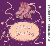 i love skating card. | Shutterstock .eps vector #213106435