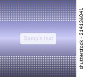 abstract dotted background   Shutterstock .eps vector #214136041