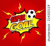 super goal comic speech bubble  ... | Shutterstock .eps vector #214202119