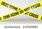 Crime Scene Tape. Do Not Cross.