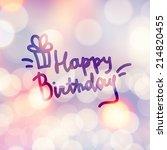 happy birthday  handwritten... | Shutterstock . vector #214820455