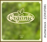 organic label on green natural... | Shutterstock .eps vector #215419381