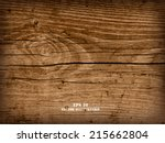 realistic highly detalized wood ...   Shutterstock .eps vector #215662804