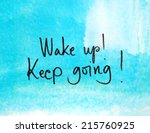 motivational message wake up | Shutterstock . vector #215760925