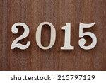 happy new year 2015 | Shutterstock . vector #215797129