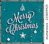 vector vintage christmas card.... | Shutterstock .eps vector #215859925