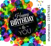 birthday card in bright colors... | Shutterstock .eps vector #215976181