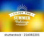 enjoy summer holidays poster... | Shutterstock .eps vector #216082201
