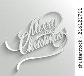 merry christmas hand lettering...   Shutterstock .eps vector #216121711
