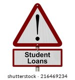 student loans caution sign  red ... | Shutterstock . vector #216469234