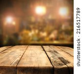 table of wood in pub  | Shutterstock . vector #216517789