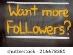 want more followers concept | Shutterstock . vector #216678385