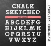 chalk sketched font  alphabet.... | Shutterstock .eps vector #216730627