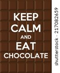 keep calm and eat chocolate | Shutterstock .eps vector #217082659
