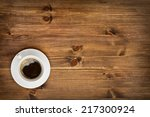 coffee cup top view on wooden... | Shutterstock . vector #217300924