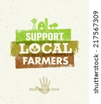 support local farmers. creative ... | Shutterstock .eps vector #217567309
