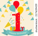 happy first birthday... | Shutterstock .eps vector #217639459