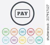 pay sign icon. shopping button. ...