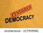 censored democracy | Shutterstock . vector #217939081