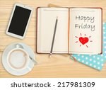 happy friday on notebook with...   Shutterstock . vector #217981309