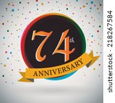 74th anniversary poster  ... | Shutterstock .eps vector #218267584