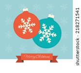 2 christmas baubles with... | Shutterstock .eps vector #218271541