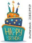 happy birthday cake with... | Shutterstock .eps vector #218319919